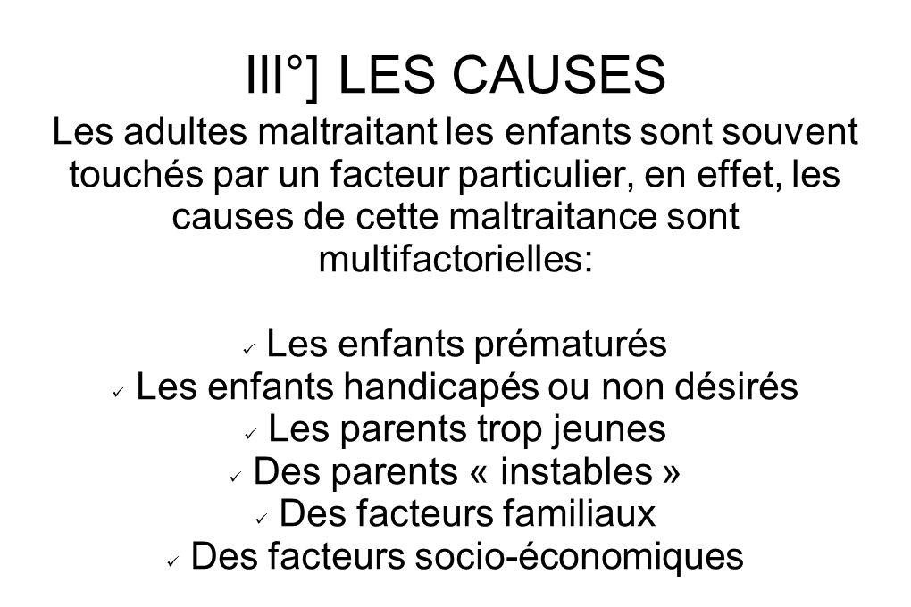 III°] LES CAUSES